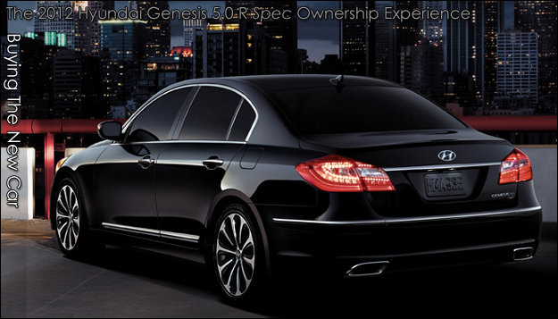 the 2012 hyundai genesis ownership experience blog buying the new car. Black Bedroom Furniture Sets. Home Design Ideas